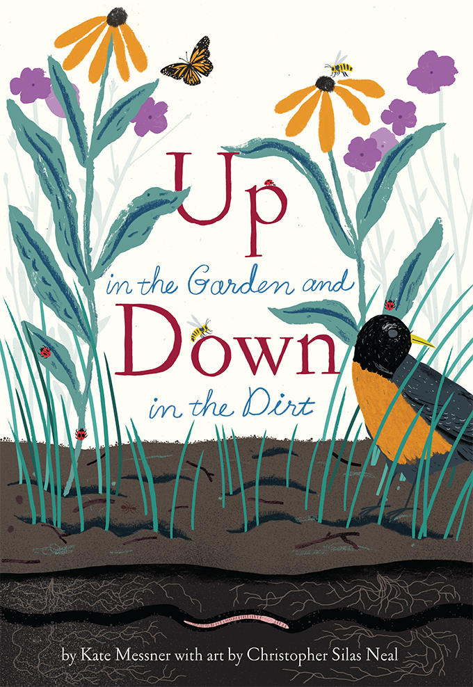 Children S Nature Book Review Up In The Garden Down In The Dirt Nature Families